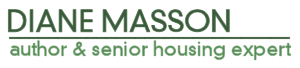 Diane Masson | Author, Speaker, Blogger & Senior Housing Expert